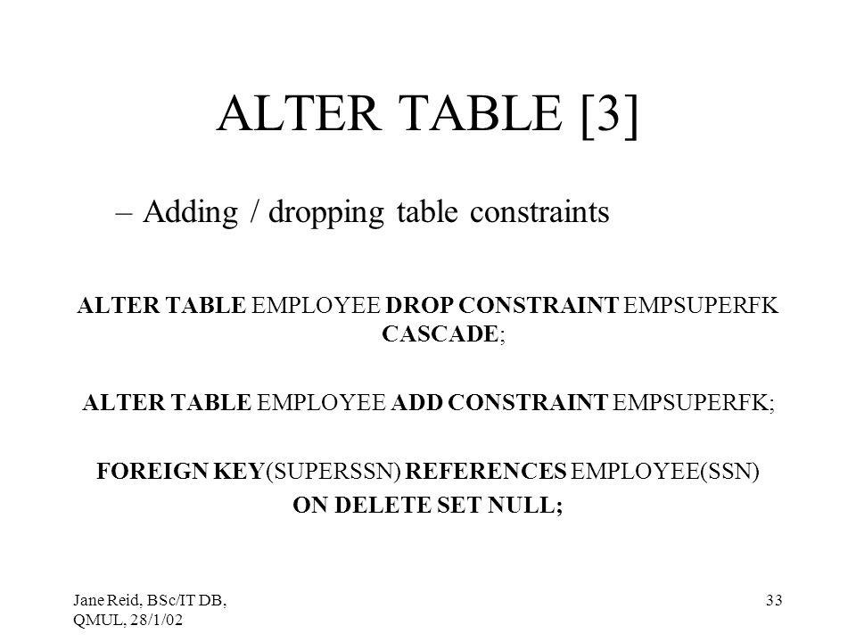 ALTER TABLE [3] Adding / dropping table constraints